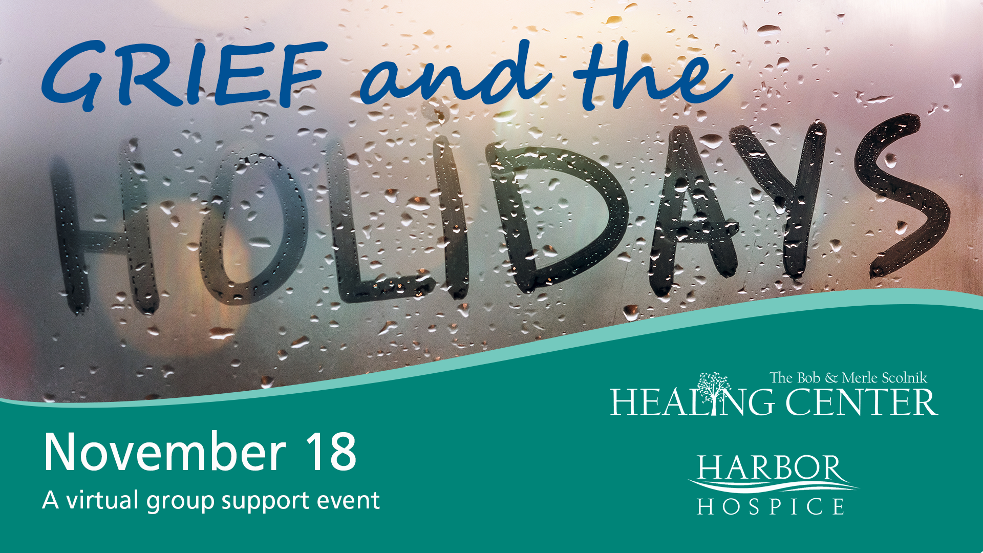 Event Header GrieftheHolidays - Grief & The Holidays - a virtual grief support event