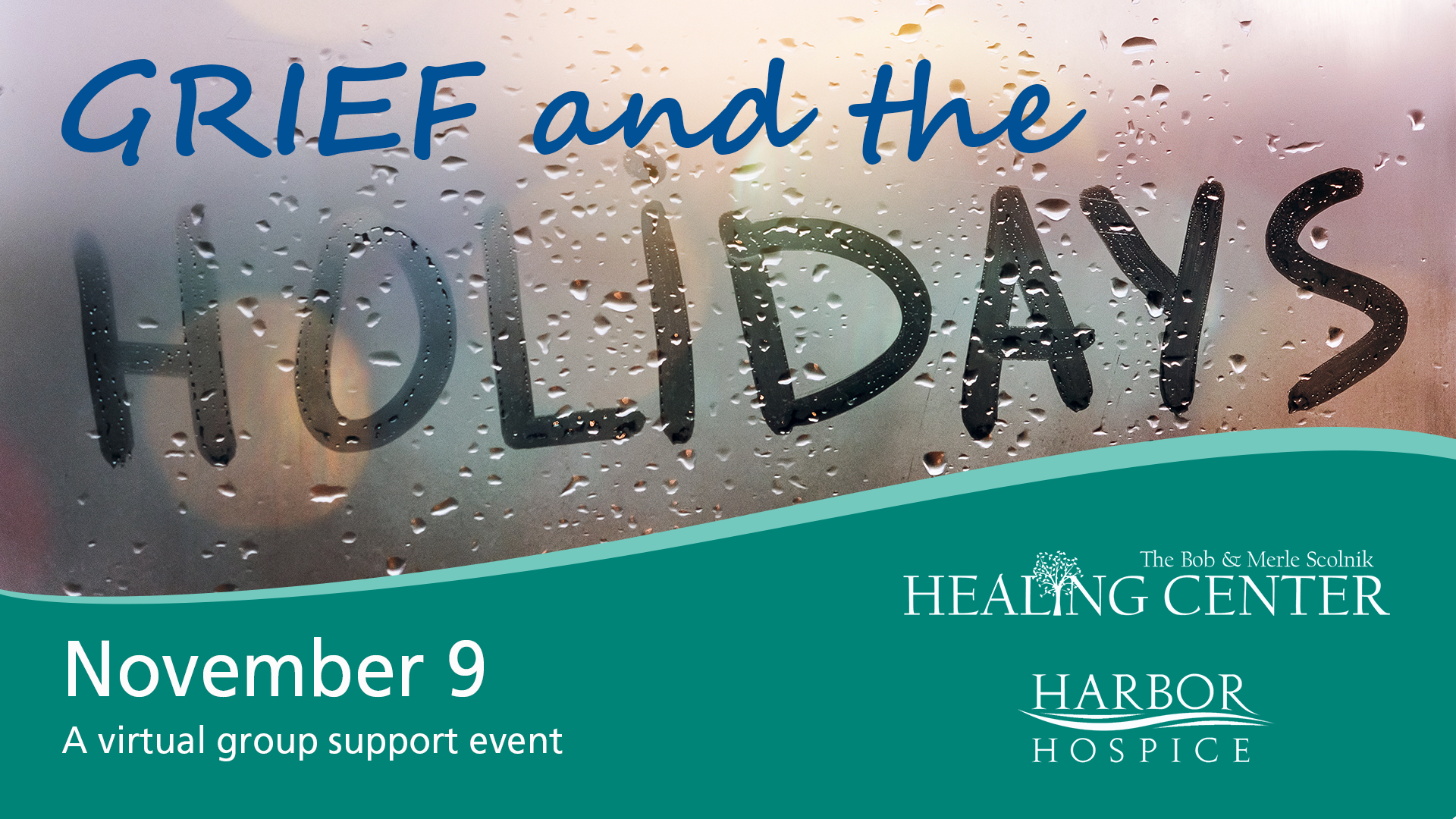 GriefandtheHolidays2021 - Grief and the Holidays - a virtual grief support event