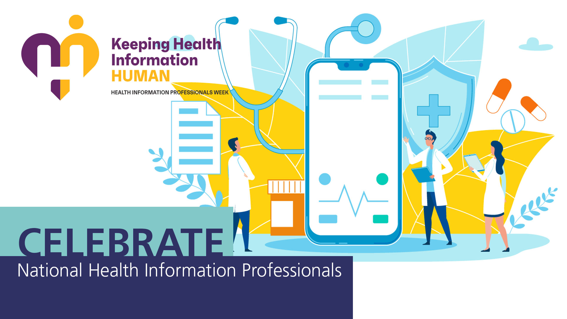 Announcement National Week Month health info profs - We Love Our Medical Records and Billing Specialist. It's National Health Information Professionals Week (extended)