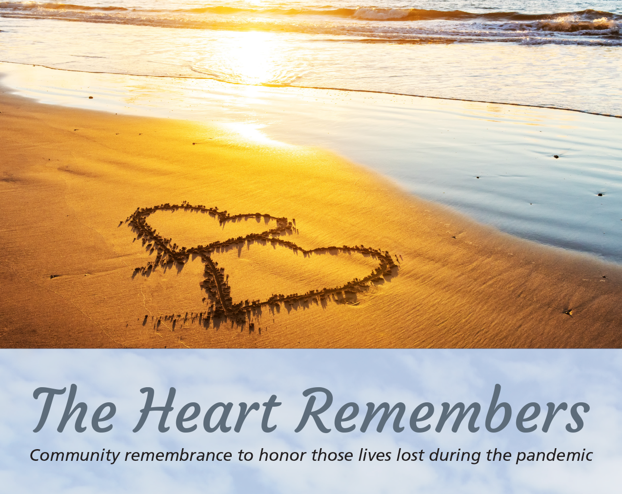 TheHeartRemembers - The Heart Remembers - Community Remembrance