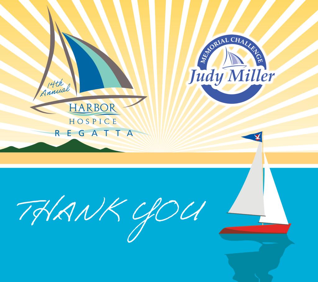 Regatta Thkyou 1024x909 - Harbor Hospice Regatta & Judy Miller Memorial Challenge